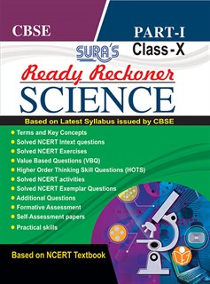 10th Standard CBSE (Ready Reckoner) Science Part I Exam Guide