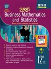 SURA`S 12th Std Business Mathematics and Statistics Volume 1 and 2 Exam Guide in English Medium 2021-22 Edition