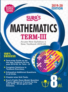SURA`S 8th Standard Guide Mathematics Term 3 Exam Guide 2019 English Medium (New Syllabus 2019-20 Edition)