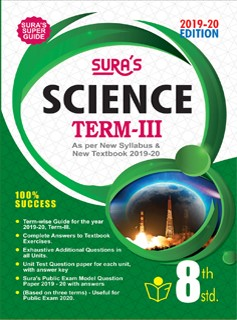 SURA`S 8th Standard Guide Science Term 3 Exam Guide 2019 English Medium (New Syllabus 2019-20 Edition)