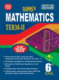 SURA`s 6th Standard Mathematics (Term 2) Exam Guide 2019 in English Medium