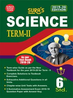 SURA`s 6th Standard Science (Term 2) Exam Guide 2019 in English Medium