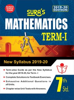 SURA`S 7th Standard Guide Mathematics Term I Exam Guide 2019 English Medium (New Syllabus 2019-20 Edition)