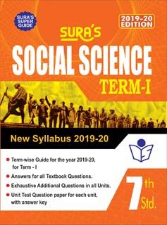 SURA`S 7th Standard Guide Social Science Term I Exam Guide 2019 English Medium (New Syllabus 2019-20 Edition)