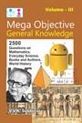 Mega Objective General Knowledge Volume III Book