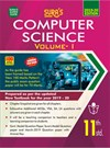 SURA`S 11th Standard (New Textbook 2019-20) Computer Science (EM) Volume I Exam Guide 2019