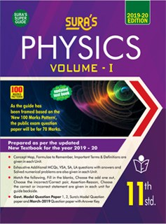 SURA`S 11th Standard Physics(EM) Volume I Exam Guide 2019(Updated New Textbook 2019-20)