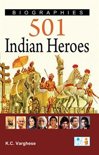 Biographies 501 Indian (Real Indian ) Heroes Book