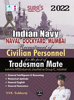 SURA`S Indian Navy ( Naval , Dockyard , Mumbai ) Civilian Personnel Tradesman Mate Exam Books - LATEST EDITION 2022