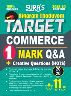 11th Standard Commerce ( Sigaram Thoduvom ) ( Target ) 1 Marks Question and Answers Guide 2018 in English