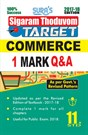 11th Standard Commerce ( Sigaram Thoduvom ) ( Target ) 1 Marks Question and Answers Guide 2017 in English