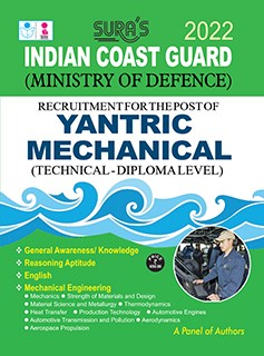 SURA`S Indian Coast Guard Yantric Mechanical ( Diploma Level )Exam Guide - LATEST EDITION 2022