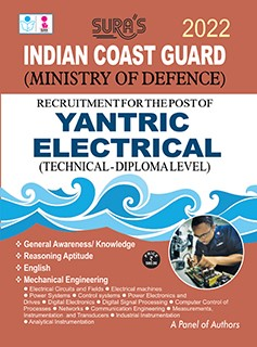 SURA`S Indian Coast Guard Yantric Electrical ( Diploma Level )Exam Guide - LATEST EDITION 2022