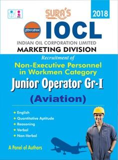 IOCL Non Executive Personnel Workmen ( Marketing Division ) Junior Operator Group 1 ( Aviation )Exam Books 2018