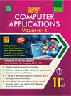 SURA`S 11th Standard Computer Applications - Volume I(New Textbook 2019-20) English Medium Exam Guide 2019