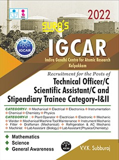 SURA`S IGCAR Technical Officer/c Scientific Assistant/c and Stipendiary Trainee Category-I&II Exam Book - 2022 Latest Edition