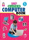 Sura`s Super Computer Books - 5