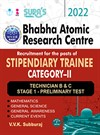SURA`S Bhabha Atomic Research Centre(BARC) Stipendiary Trainee Category II Technician B & C Stage 1 - Exam Books - LATEST EDITION 2022
