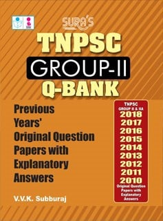 SURA`S TNPSC GROUP 2 II previous years Original Question Papers with Explanatory Answers(Q-Bank) 2021
