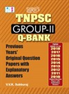 TNPSC GROUP 2 II previous years Original Question Papers with Explanatory Answers(Q-Bank)