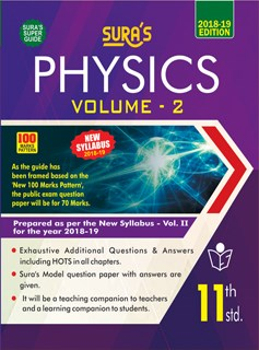 11th Standard (New Textbook) Physics Volume II English Medium Exam Guide 2018