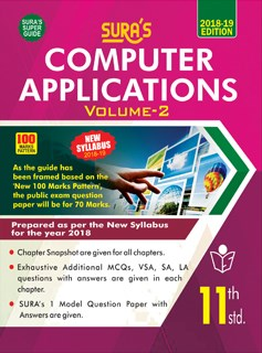 11th Standard Computer Applications - Volume II( New Textbook) English Medium Exam Guide 2018
