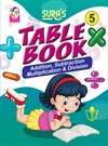 SURA`S Table Book Addition,Subtraction,Multiplication and Division - 5