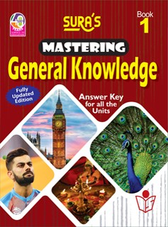SURA`S Mastering General Knowledge (GK) Book - 1 - Fully Updated Edition