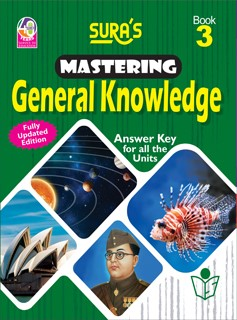 SURA`S Mastering General Knowledge (GK) Book - 3 - Fully Updated Edition