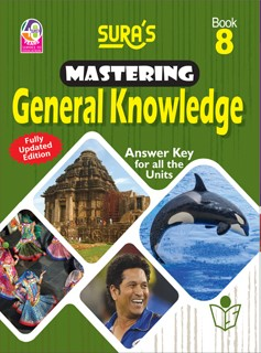 SURA`S Mastering General Knowledge (GK) Book - 8 - Fully Updated Edition