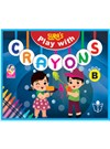 SURA`S Play with Crayons Book - B