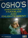 OSHO`S Anecdotes, Parables and Enlightenment Book