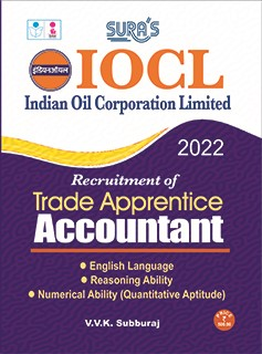 SURA`S IOCL (Indian Oil Corporation Limited) Trade Apprentice Accountant Exam Books - LATEST EDITION 2022