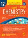 SURA`S 12th Std Chemistry Volume 1 & 2 Reduced Prioritised Syllabus Exam Guide in English Medium