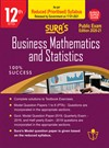 SURA`S 12th Std Business Mathematics and Statistics Reduced Prioritised Syllabus Exam Guide in English Medium