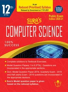 SURA`S 12th Std Computer Science Reduced Prioritised Syllabus Exam Guide in English Medium