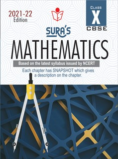 SURA`S 10th Std CBSE Mathematics Guide (Based on the latest syllabus issued by NCERT) 2021-22 Edition