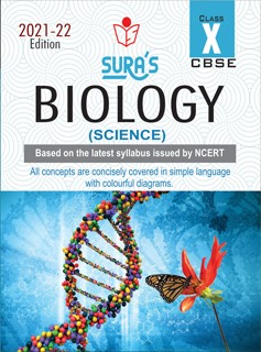 SURA`S 10th Std CBSE Biology (Science) Guide (Based on the latest syllabus issued by NCERT) 2021-22 Edition
