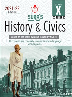 SURA`S 10th Std CBSE History & Civics Guide (Based on the latest syllabus issued by NCERT) 2021-22 Edition
