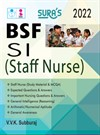 SURA`S BORDER SECURITY FORCE SUB-INSPECTOR (BSF-SI-STAFF NURSE) EXAM BOOK IN ENGLISH - LATEST EDITION - 2022