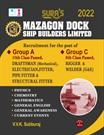 SURA`S Mazagon Dock Ship Builders Limited - Group A and Group C (Draftsman, Electrician, Fitter,Pipe Fitter, Structural Fitter, Rigger, Welder) Exam Books - Latest Edition 2022
