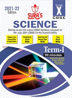 SURA`s CBSE 10th std Science - MCQs Chapterwise Guide For Term-I (Based on the Latest CBSE Syllabus released on 5th July, 2021) 2021-22 Edition