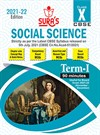 SURA`S CBSE 10th std Social Science - MCQs Chapterwise Guide For Term-I (Based on the Latest CBSE Syllabus released on 5th July, 2021) 2021-22 Edition
