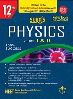 SURA`S 12th STD Physics Guide (Reduced Prioritised Syllabus) 2021-22 Edition - based on Samacheer Kalvi Textbook 2021