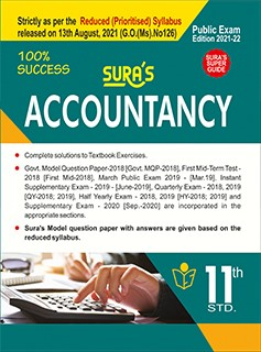 SURA`S 11th STD Accountancy Guide (Reduced Prioritised Syllabus) 2021-22 Edition - based on Samacheer Kalvi Textbook 2021