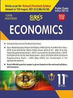 SURA`S 11th STD Economics Guide (Reduced Prioritised Syllabus) 2021-22 Edition - based on Samacheer Kalvi Textbook 2021
