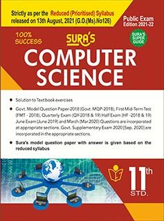 SURA`S 11th STD Computer Science Guide (Reduced Prioritised Syllabus) 2021-22 Edition - based on Samacheer Kalvi Textbook 2021