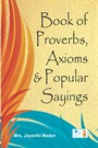 Proverbs, Axioms & Popular Sayings