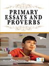 Primary Essays and Proverbs