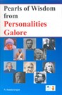 Pearls of Wisdom from Personalities Galore